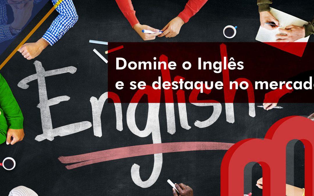 Domine o Inglês e se destaque no mercado