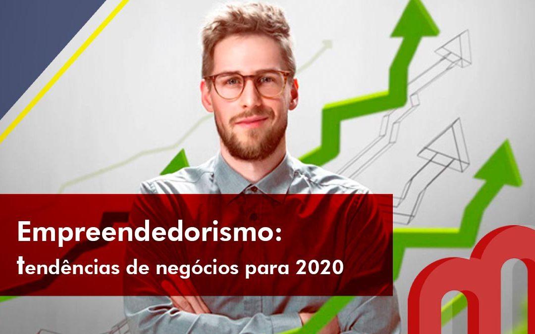 Empreendedorismo: tendências de negócios para 2020