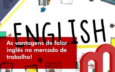 As vantagens de falar inglês no mercado de trabalho.
