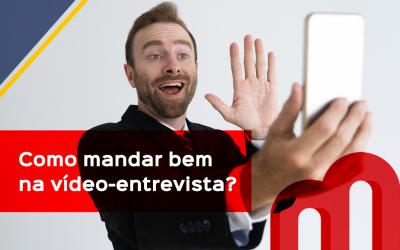 Como mandar bem na vídeo-entrevista?