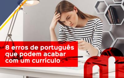 8 erros de português que podem acabar com um currículo