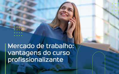 Mercado de trabalho: vantagens do curso profissionalizante